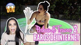 Download PROBANDO TRUCOS RAROS DE INTERNET 2 / Kimberly Loaiza Video