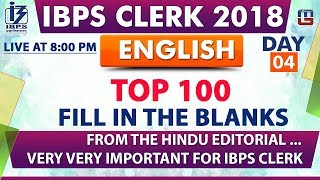 Download Top 100 | Fill in the Blanks | Day 04 | IBPS Clerk 2018 | English | Live at 8:00 pm Video