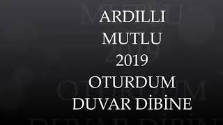 Download ARDILLI MUTLU OTURDUM DUVAR DIBINE 2019 U.H Video
