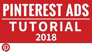 Download Pinterest Ads Tutorial 2018 - How to Set Up Pinterest Advertising Traffic Campaigns Video