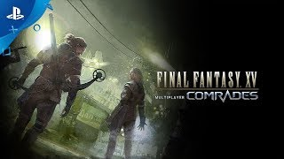 Download Final Fantasy XV Multiplayer: Comrades - Launch Trailer | PS4 Video