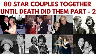 Download 80 Famous couples who have been together until death did them part. Part 2 #InMemoriam #StarCouples Video