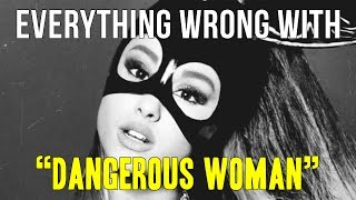 Download Everything Wrong With Ariana Grande - ″Dangerous Woman″ Video