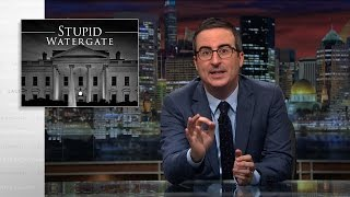 Download Stupid Watergate: Last Week Tonight with John Oliver (HBO) Video