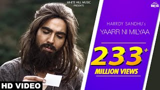 Download Yaarr Ni Milyaa (Full Song) Hardy Sandhu   B Praak   Jaani   Arvindr Khaira   New Punjabi Songs 2017 Video