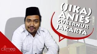 Download (JIKA) ANIES GUBERNUR JAKARTA - FUN CAMPAIGN Video