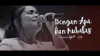 Download Dengan Apa Kan Kubalas - OFFICIAL MUSIC VIDEO Video