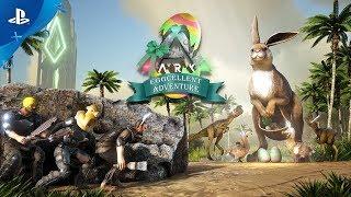 Download ARK: Eggcellent Adventure   PS4 Video