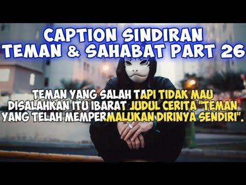Caption Sindiran Teman Dan Sahabat (Status wa/status foto- Quotes Remaja Part 26