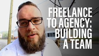 Download Freelance To Agency: Building A Team Video