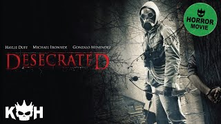 Download Desecrated | Full Horror Movie Video