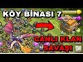 Download CANLI SALDIRI KÖY BİNASI 7 KLAN SAVAŞI - CLASH OF CLANS Video