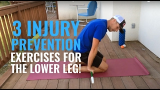 Download 3 Injury Prevention Exercises for Lower Leg! Video