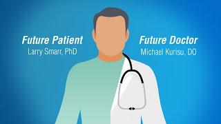 Download Future Patient/Future Doctor - Larry Smarr, PhD and Michael Kurisu, DO Video