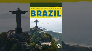 Download Seven Wonders of Brazil Video