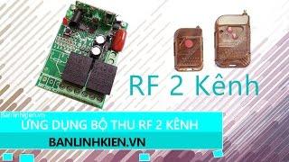 Download Bộ Thu Học Lệnh RF 2 Kênh- 315 - 433 - Banlinhkien.vn-MinhHaGroup Video
