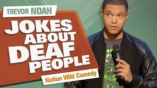 Download ″Jokes About Deaf People″ - Trevor Noah - (Nation Wild Comedy) Video