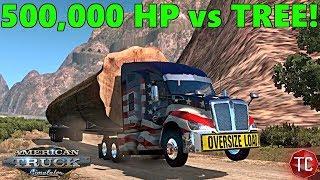 Download American Truck Simulator: 500,000 Horsepower Pulling HUGE TREE UP MOUNTAIN! Wheelies!? Video