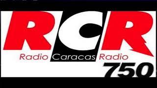 Download RCR750 - Radio Caracas Radio | Al aire: Video