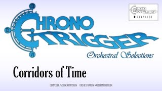 Download Chrono Trigger - Corridors of Time (Orchestral Remix) Video