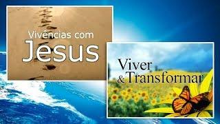 Download Vivências com Jesus + Viver & Transformar Video