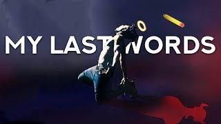 Download Dax - My Last Words (Lyrics) Video