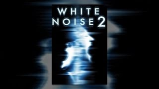 Download White Noise 2 Video