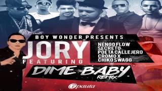 Download Dime Baby (Remix) - Jory FT Nengo Flow, Secreto, Poeta Callejero, Cromo X, Chico Swagg Video
