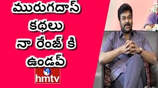 Download Chiranjeevi Comments on Murugadas Over Khaidi No 150 Movie | Exclusive Interview | HMTV Video