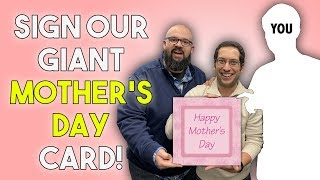 Download Sign Our GIANT Mother's Day Card - LIVE! Video