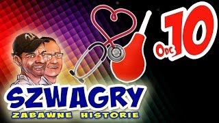 Download Szwagry - Odcinek 10 Video