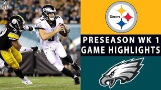 Download Steelers vs. Eagles Highlights | NFL 2018 Preseason Week 1 Video