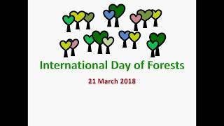 Download International Day of Forests 2018 Video