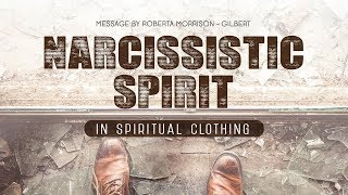 Download Narcissistic Spirit In Spiritual Clothing Video