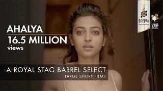 Download Ahalya | Sujoy Ghosh | Royal Stag Barrel Select Large Short Films Video