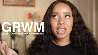 Download GRWM: Questions I Will Never Answer Video