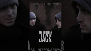 Download My Brother Jack Video