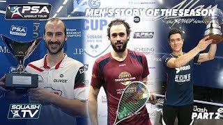 Download Squash: Story of the Season - 2017/18 Men's Pt. 2 Video