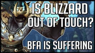 Download Blizzard Is Out of Touch and BfA Is Suffering For It | WoW Battle for Azeroth Video