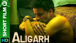 Download Aligarh | Short Film | Manoj Bajpayee, Rajkummar Rao Video