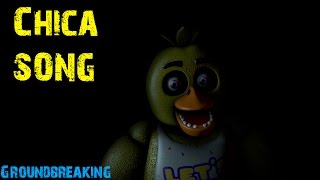 Download [SFM] [FNaF] ″Chica Song″ by Groundbreaking Video