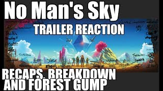 Download No Man's Sky! Breakdown, recap, Forrest Gump, and MUCH MORE! Video