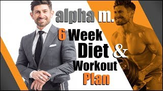 Download *NOW LIVE* alpha m. 6 Week Diet & Workout Plan! (Tailored | 6 Weeks To Living Lean) Video