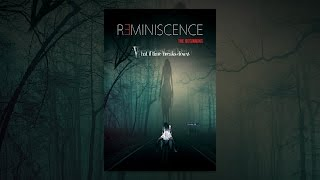 Download Reminiscence: The Beginning Video