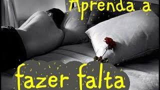 Download APRENDA A FAZER FALTA - Solta, entrega, confia. Deixa Deus agir no seu amor Video