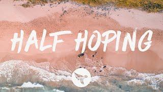 Download Ryan Hurd - Half Hoping (Lyrics) Video