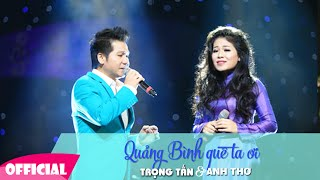 Download Quảng Bình Quê Ta Ơi [KARAOKE +Lyrics] - Trọng Tấn Anh Thơ Full HD Video