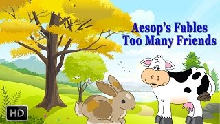 Download Aesop's Fables - Too Many Friends - Short Stories for Children - Animated Cartoons/Kids Video