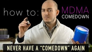 Download The MDMA Comedown Guide - ″Never Have a Comedown Again″ Video