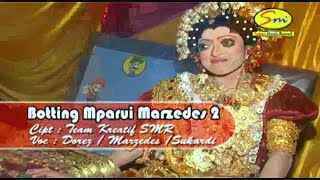 Download BOTTING MPARUI MARZEDES 2 ( ″DOREZ,MARZEDES,SUKARDI″) Video